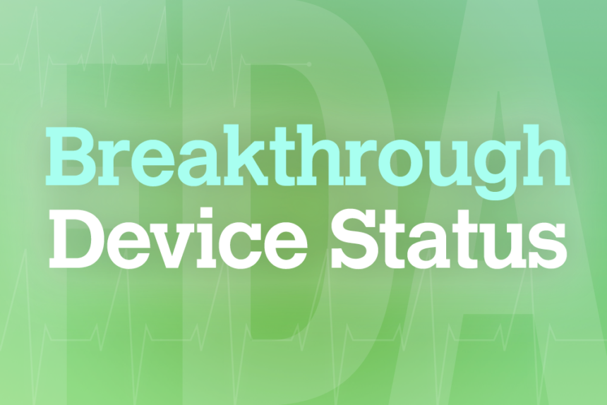 FDA-breakthrough-device-status